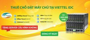 Chương trình khuyến mãi đặc biệt: Thuê chỗ đặt miễn phí máy chủ tại Viettel IDC
