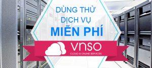 Đăng ký dùng thử dịch vụ VNSO