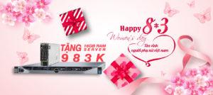 Happy 8/3 ,Tôn Vinh Phái Đẹp, Thuê Server Tặng Server, Tặng Thêm 16 GB Ram Giờ Vàng.